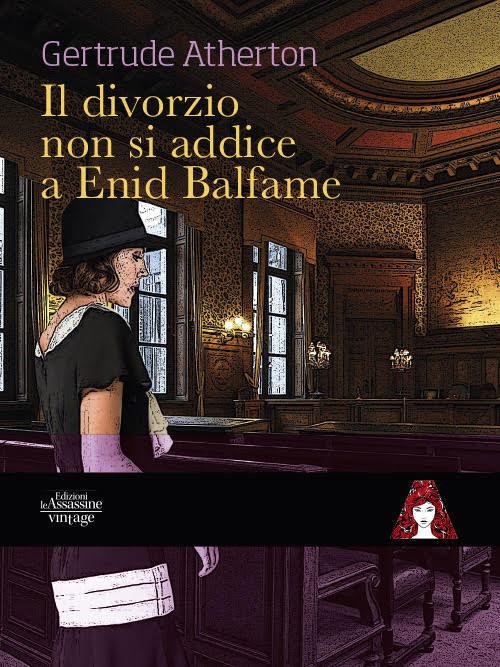 La copertina di Il divorzio non si addice a Enid Balfame